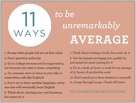 11 ways to be unremarkably average